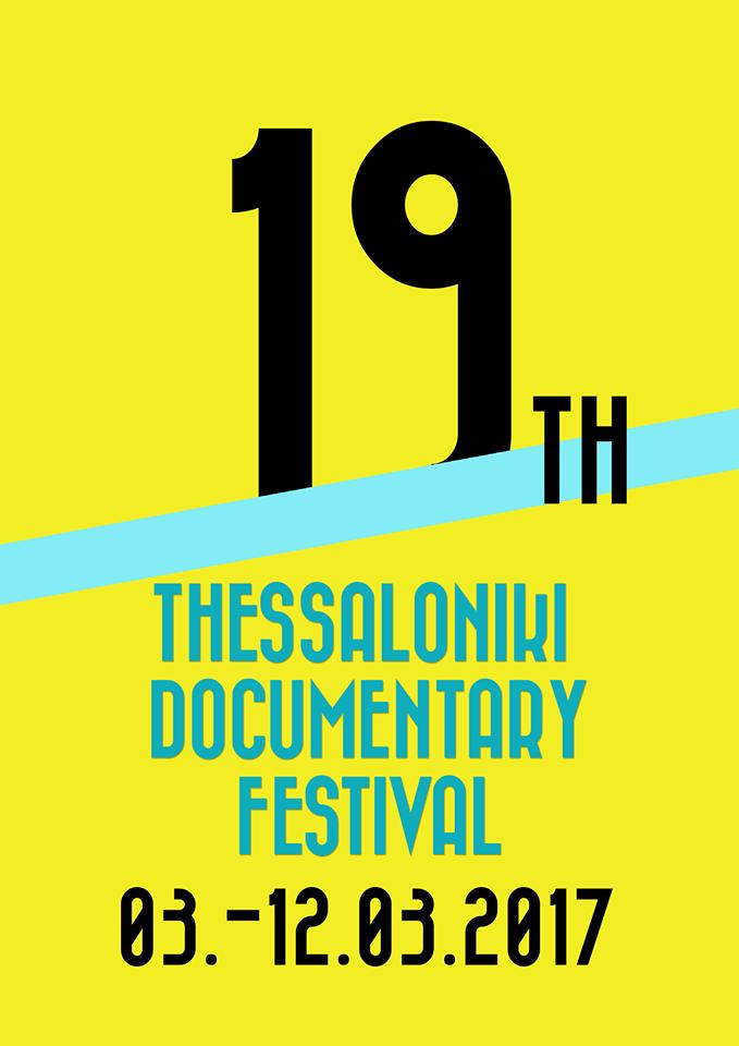 Αποτέλεσμα εικόνας για 19ο φεστιβάλ ντοκιμαντέρ θεσσαλονίκης
